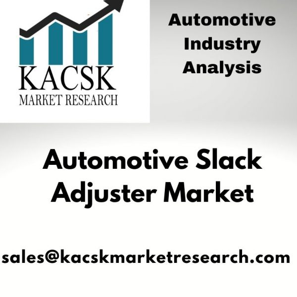 Automotive Slack Adjuster Market