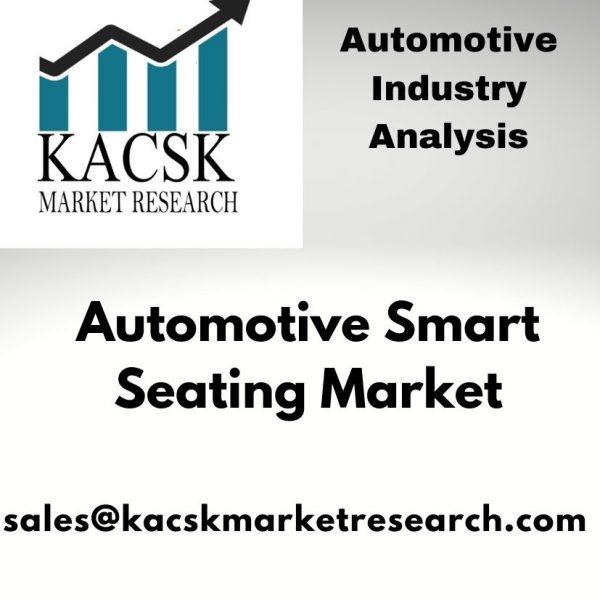 Automotive Smart Seating Market