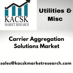 Carrier Aggregation Solutions Market