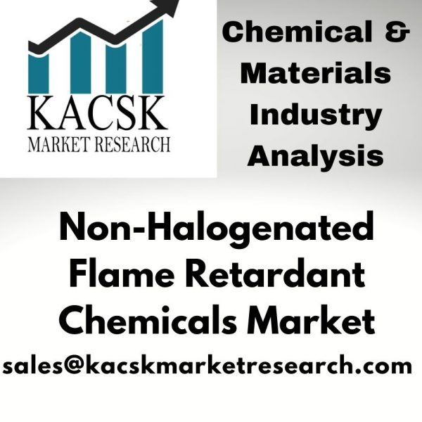 Non-Halogenated Flame Retardant Chemicals Market