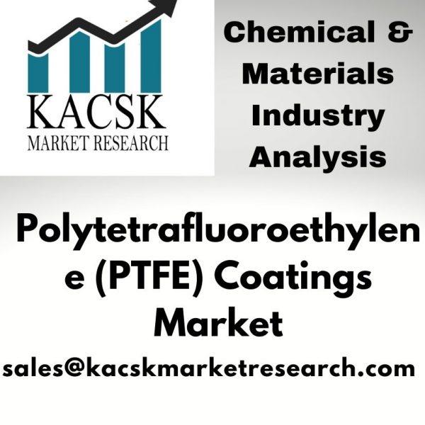 Polytetrafluoroethylene (PTFE) Coatings Market
