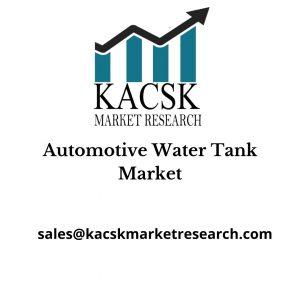 Automotive Water Tank Market