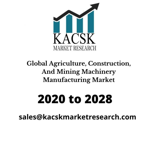 Global Agriculture, Construction, &Mining Machinery Manufacturing Market