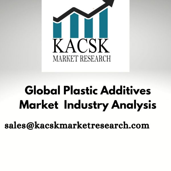 Global Plastic Additives Market Industry Analysis