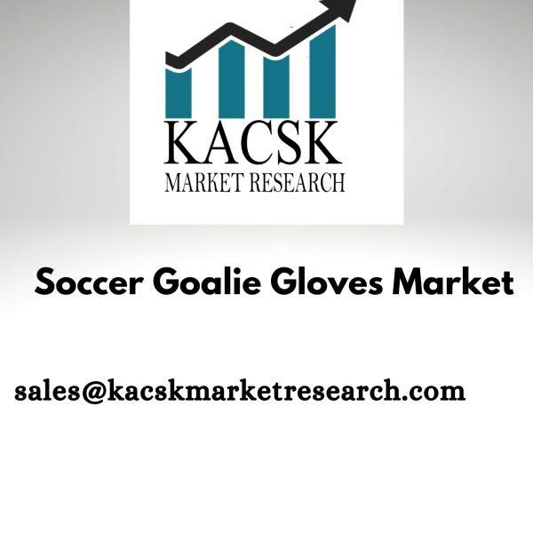 Soccer Goalie Gloves Market