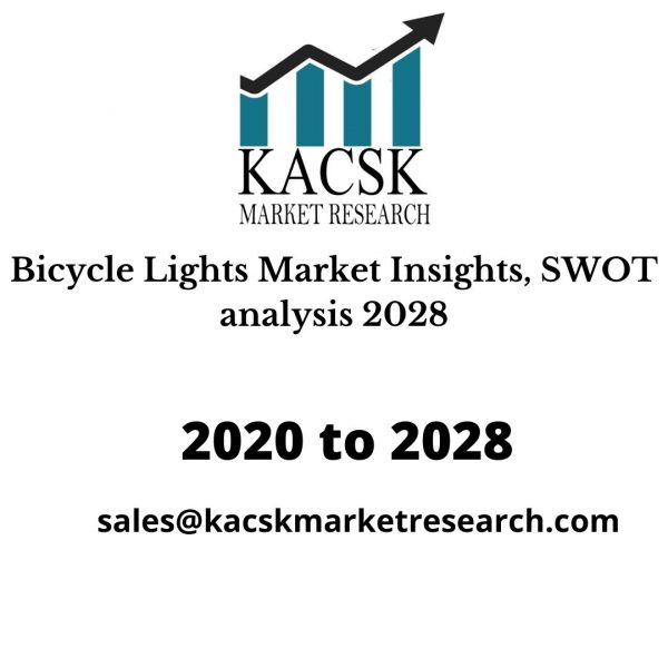 Bicycle Lights Market Insights, SWOT analysis 2028