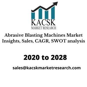 Abrasive Blasting Machines Market Insights, Sales, CAGR, SWOT analysis