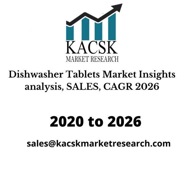 Dishwasher TabletsMarket Insights analysis, SALES, CAGR 2026