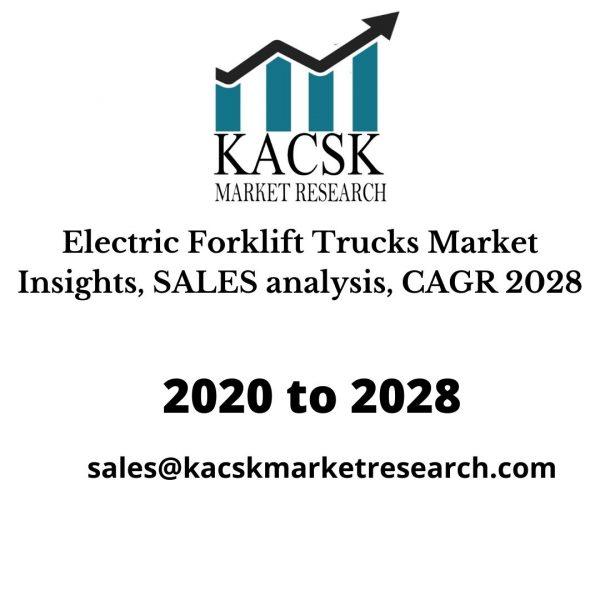 Electric Forklift Trucks Market Insights, SALES analysis, CAGR 2028