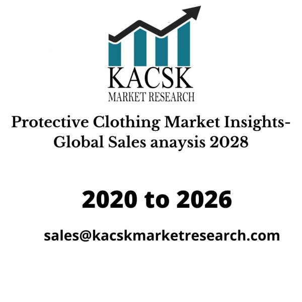 Protective Clothing Market Insights- Global Sales anaysis 2028