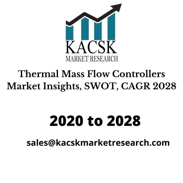 Thermal Mass Flow Controllers Market Insights, SWOT, CAGR 2028
