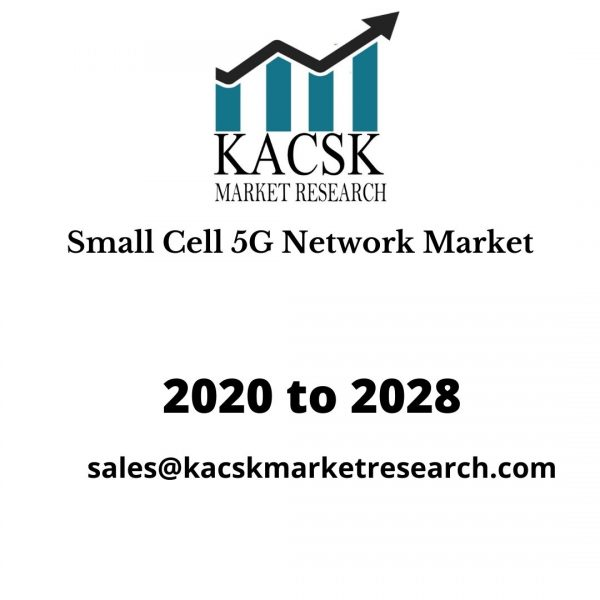 Small Cell 5G Network Market